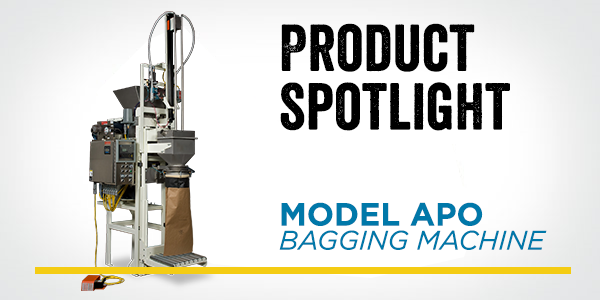 PRODUCT SPOTLIGHT – APO Bagging Machine