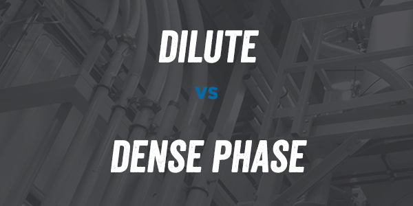 DILUTE vs DENSE PHASE PNEUMATIC CONVEYING