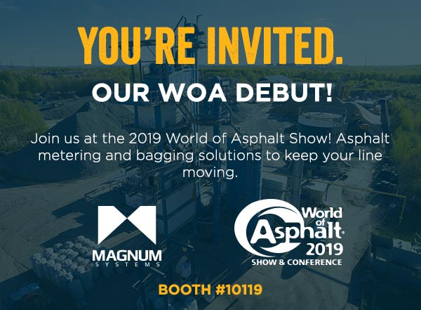 WORLD OF ASPHALT 2019 – MAGNUM SYSTEMS DEBUT!