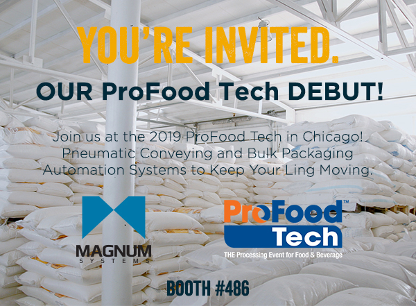 ProFood Tech 2019! Ingredients Conveying and Packaging Solutions