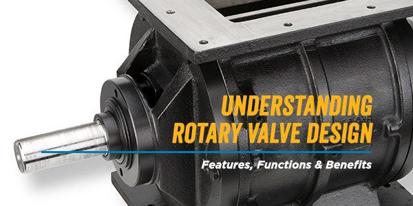 Understanding Rotary Valve Design